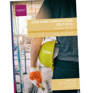 Care Home Construction Report 2019